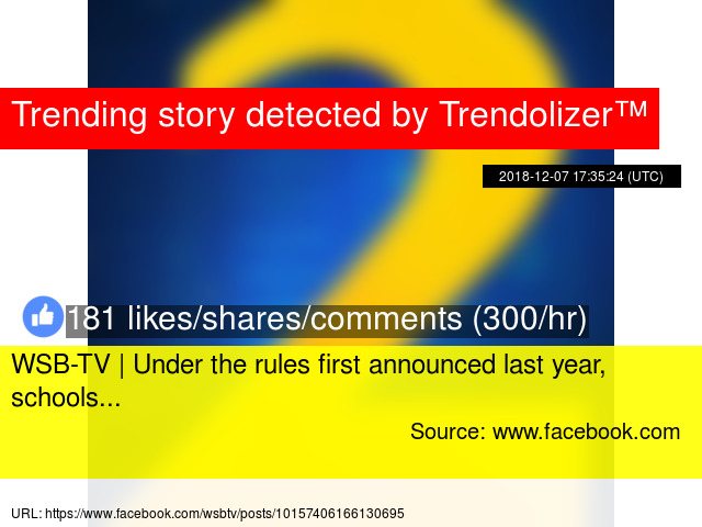 WSB-TV | Under the rules first announced last year, schools