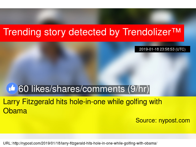 Larry Fitzgerald hits hole-in-one while golfing with Obama b50f340fa
