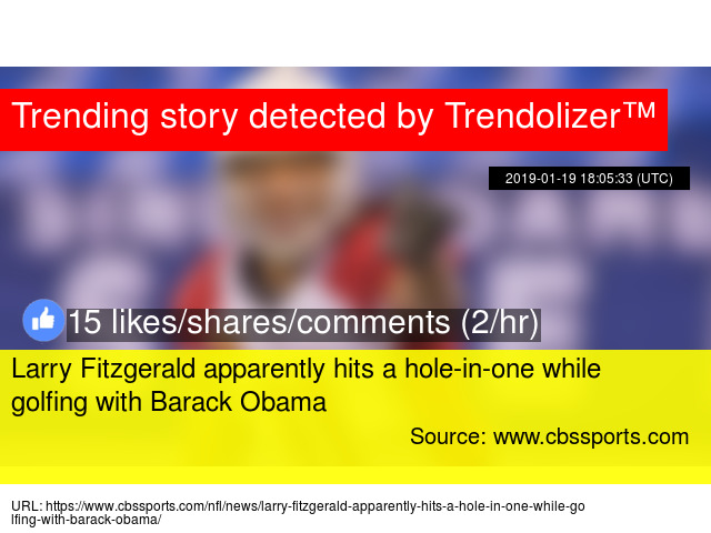 Larry Fitzgerald apparently hits a hole-in-one while golfing with Barack  Obama 34e68d927