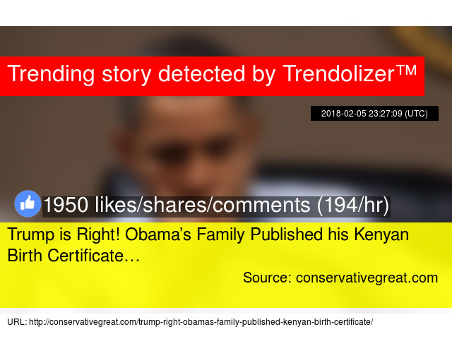 Trump Is Right Obamas Family Published His Kenyan Birth Certificate